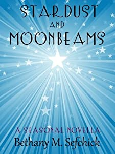 Stardust and Moonbeams (Aphrodite's Closet, #3.5)