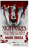 Nightmares Bedtime Stories for the Wicked by Mark Souza