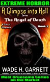 The Angel of Death by Wade H. Garrett