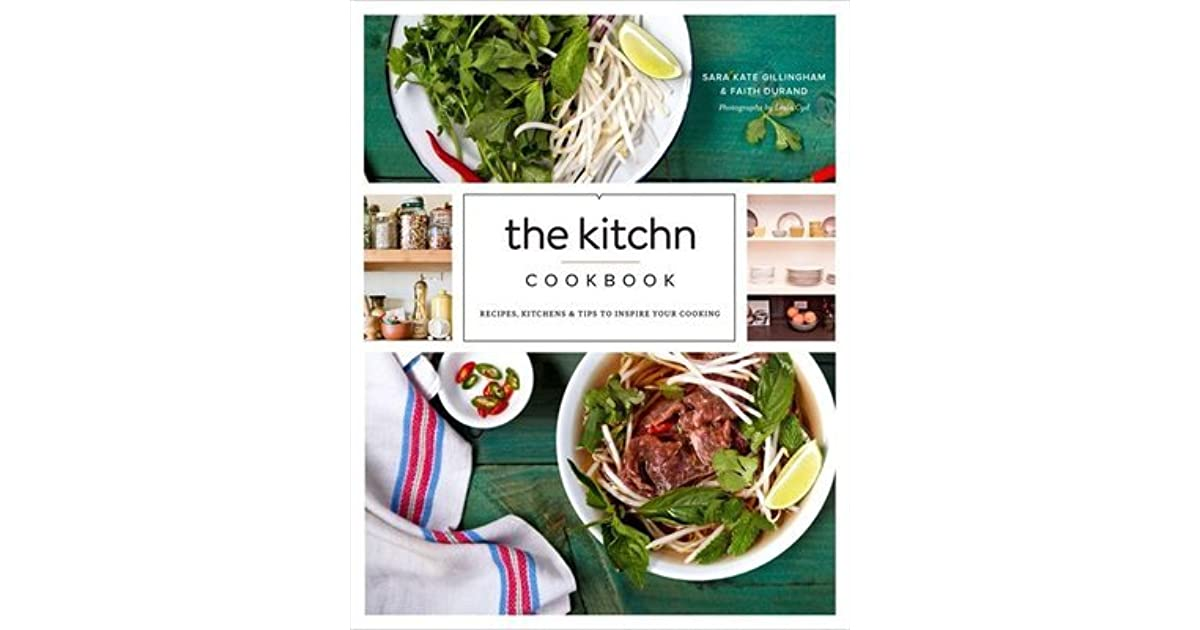 The kitchn cookbook recipes kitchens tips to inspire your the kitchn cookbook recipes kitchens tips to inspire your cooking by sara kate gillingham ryan forumfinder Image collections