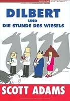Dilbert und die Stunde des Wiesels