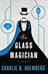 Book cover for The Glass Magician (The Paper Magician, #2)