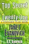 Top Secret Twenty-One: A Stephanie Plum Novel by Janet Evanovich - Review Summary
