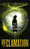 Reclamation (The Legacy of Ilvania, #2)