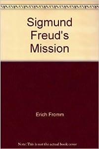 Sigmund Freud's Mission