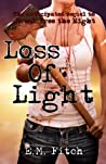 Loss of Light (Break Free #2)