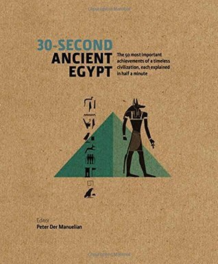 30-Second-Ancient-Egypt-The-50-Most-Important-Achievements-of-a-Timeless-Civilisation-Each-Explained-in-Half-a-Minute