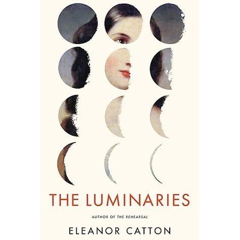 7a8e62ce141b The Luminaries by Eleanor Catton