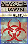 Book cover for Apache Dawn (Wildfire, #1)