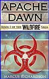 Apache Dawn (Wildfire, #1)