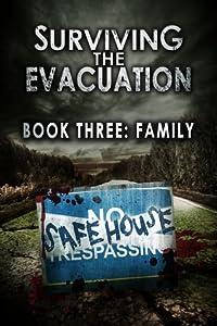 Family (Surviving The Evacuation #3)