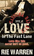 Love: In the Fast Lane