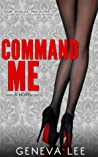 Command Me by Geneva Lee