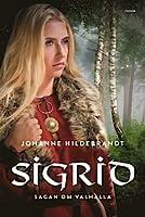 Sigrid (Sagan om Valhalla, #4)