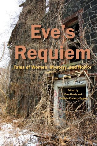 Eve's Requiem: Tales of Women, Mystery and Horror