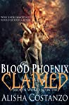Blood Phoenix: Claimed (Broken World, #2)