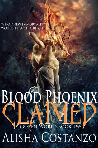 Blood Phoenix: Claimed (Broken World, #2)
