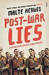 Post-war Lies, Germany and Hitler's Long Shadow