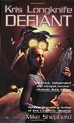 Defiant (Kris Longknife, #3)