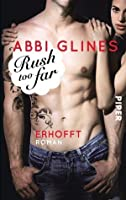 Rush too Far - Erhofft (Too Far, #1.1; Rosemary Beach, #4)