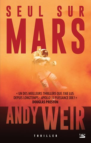 Seul sur Mars by Andy Weir