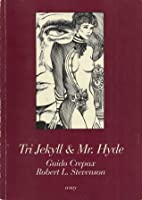 Tri Jekyll & Mr. Hyde