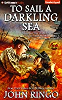 To Sail a Darkling Sea (Black Tide Rising, #2)