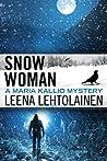 Snow Woman (Maria Kallio, #4)