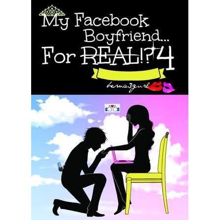 My Facebook Boyfriend    For Real!? 4 by Anne Bernadette Castueras