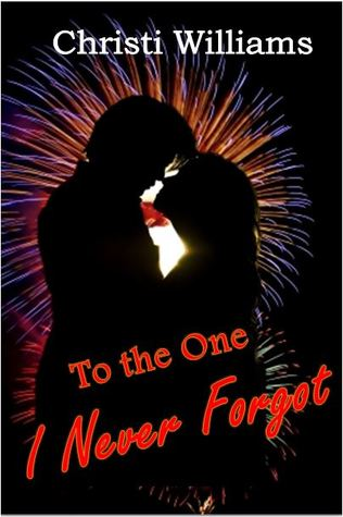To the One I Never Forgot (Wyoming, #1)