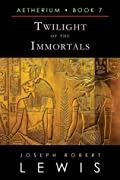 Twilight of the Immortals