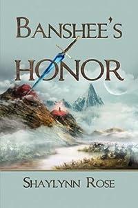 Banshee's Honor (The Tales of Y'Myran, #1)