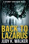 Back to Lazarus (Sydney Brennan, #1)