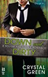 Down and Dirty (Rough and Tumble #3)