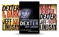 Jeff Lindsay Dexter Books: 3 Books Collection (Darkly Dreaming Dexter / Dearly Devoted Dexter / Dexter in the Dark)