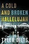 A Cold and Broken Hallelujah (Long Beach Homicide, #3)