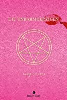 Die Unbarmherzigen (The Merciless, #1)