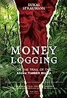 Money Logging by Lukas Straumann