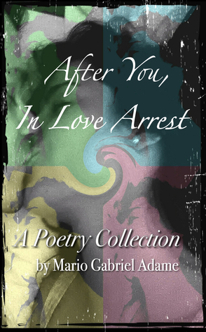 After You, In Love Arrest
