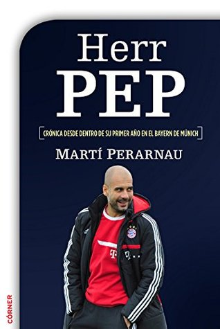 Pep Confidential: The Inside Story of Pep Guardiola's First