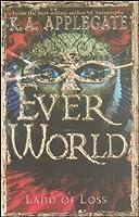 Land of Loss (Everworld, #2)