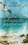Die Sehnsucht der Albatrosse