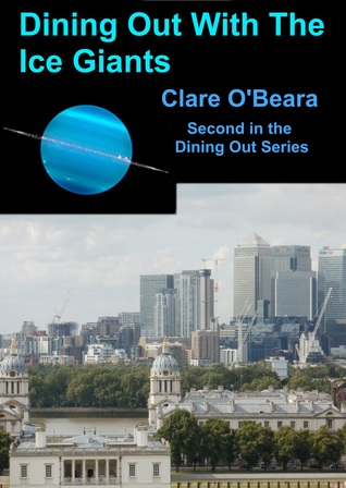 Dining Out with the Ice Giants (Dining Out Around The Solar System, #2)