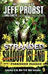 Forbidden Passage (Stranded: Shadow Island #1)