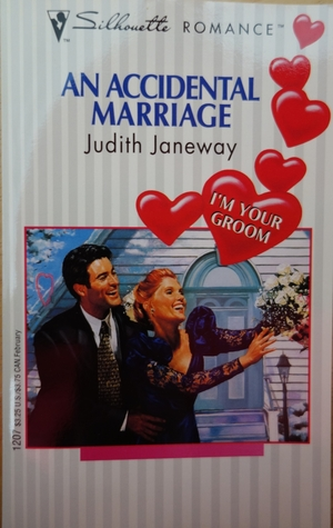 An Accidental Marriage by Judith Janeway