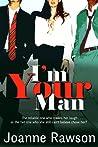 I'm Your Man by Joanne Rawson