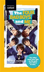 The Four Bad Boys and Me (Part One)