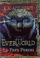 Le pays perdu (Everworld, #2)