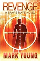 Revenge A Travis Mays Novel
