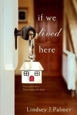 If We Lived Here by Lindsey J. Palmer